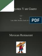 Los Coyotes Y Un Guero