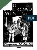 You Railroad Men