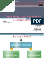 Vía Férrea, Riel y Soldadura Aluminotermica