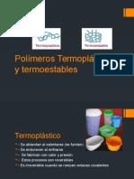 Exposicion Polímeros Termoplásticos y Termoestables