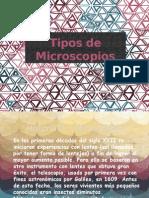 Tipos de Micoscopios