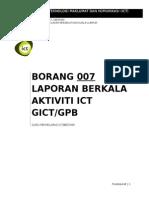 007-Laporan Berkala Aktiviti Ict Gict Gpb