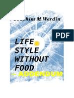 Lifestyle Without Food - Addendum