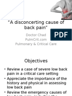A review of a case of a patient presenting with low back pain leading to a low back emergency managed in the intensive care unit.