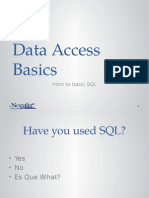 Data Access Basics and Introduction to SQL