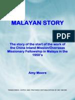 Malayan Story
