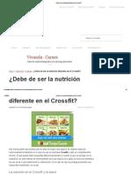 ¿Debe de Ser La Nutrición Diferente en El Crossfit