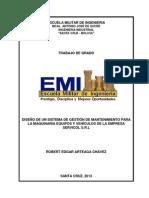 Diseño de Un Sistema de Gestión de Mantenimiento Para La Maquinaria Equipos y Vehículos de La Empresa Servicol s.r.l
