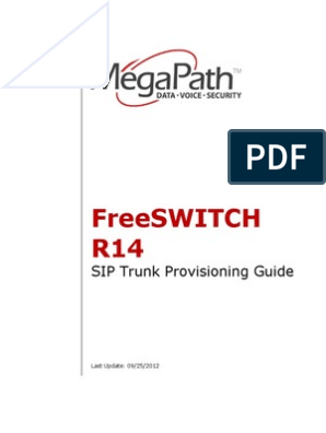 Freeswitch R14: SIP Trunk Provisioning Guide