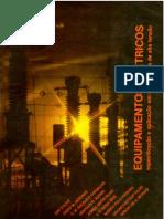 Equipamentos Eletricos - Especificação e Aplicação Em Subestações de Alta Tensão (Livro - FURNAS - 1985)