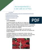 Evolución de La Exportación y Producción Del Café en El Perú