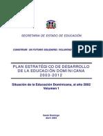 Dominican Republic Plan Estrategico de Desarrollo de La Educacion