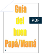 Guia Del Buen Papa Mama