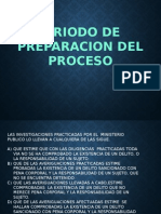 Periodo de Preparacion Del Proceso (Penal) Parte 1