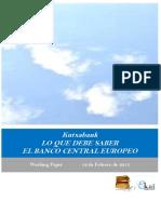 Kutxabank. LO QUE DEBE SABER EL BANCO CENTRAL EUROPEO
