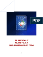 El Ser Uno , Being One Planet 3.3.3 - The Guardians of Tera 2