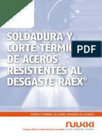 Ruukki Soldadura y Corte Termico de Aceros Resistentes Al Desgaste Raex