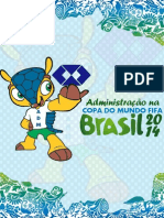 Administração da Copa do Mundo 2014 - Trabalho de Conclusão de Curso - ETEC Getúlio Vargas