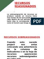 RECURSOS SOBREASIGNADOS