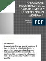 Aplicaciones Industriales de La Osmosis Inversa y La