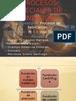 PROCESOS ESPECIALES DE FUNDICIÓN