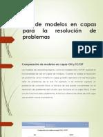 Uso de Modelos en Capas Para La Resolución