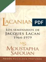 Moustapha Safouan - Lacaniana II - Los Seminarios de Jacques Lacan 1964 - 1979. Ed. Paidós