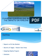 CHANGING EUROPEAN GAS MARKETS AND THE IMPACTS ON PIPELINE PROJECTS