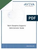 Multi-Discipline Supports Administrator Guide