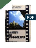Emilian Cristea, Eugen Iarovici - Muntii Si Fotografia