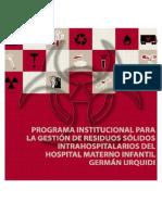 Programa institucional para la gestión de residuos sólidos intrahospitalarios del hospital materno infantil Garmán Urquidi