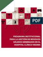 Programa institucional para la gestión de residuos sólidos generados en el Hospital Clínico Viedma
