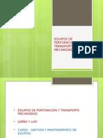 Equipos de Perforacion y Transporte Mecanizado