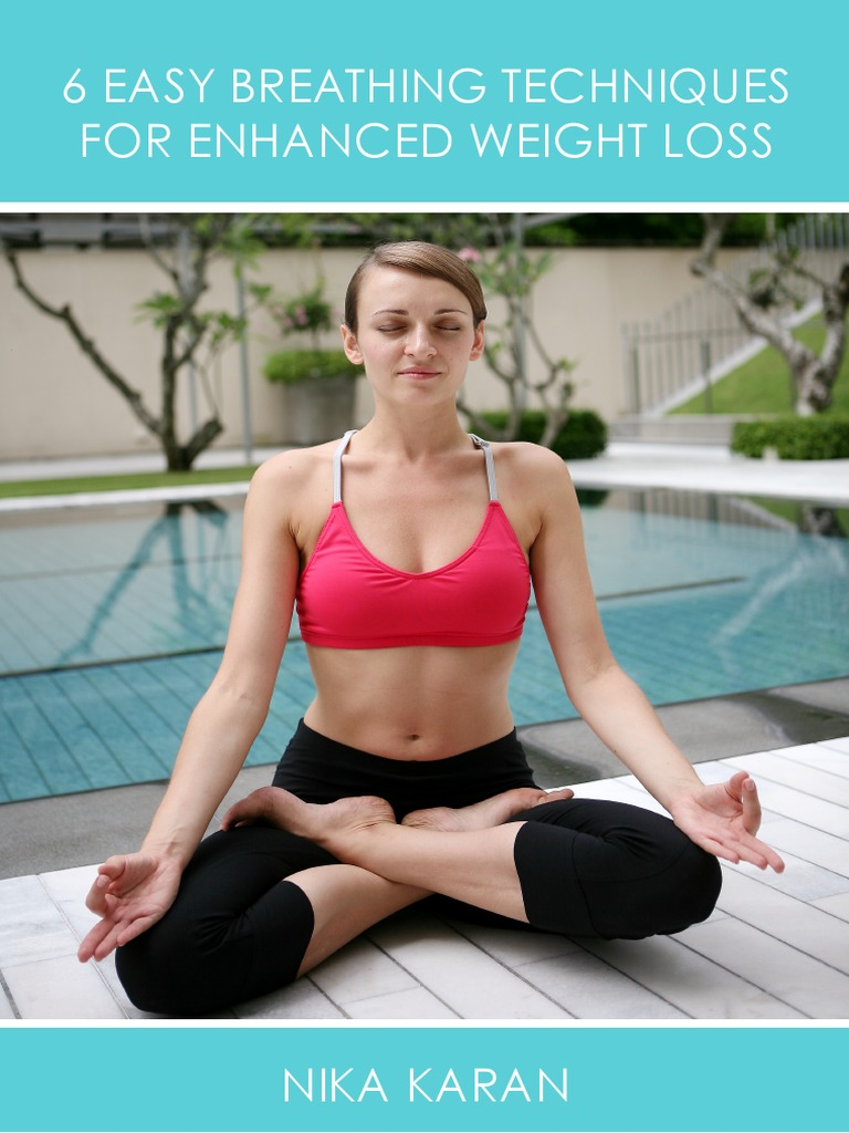 50 Easy Breathing Techniques For Enhanced Weight Loss   PDF