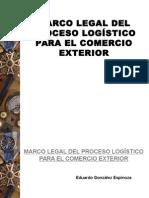 Marco Legal Del Proceso Logístico