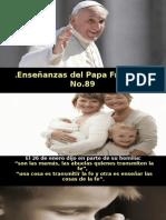Enseñanzas Del Papa Francisco - Nº 89