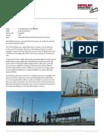 Kingsley Manufacturing 250 Feet Clear Span Portal Frame