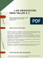 Guía de Orientación Para Taller