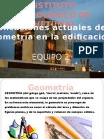Aplicaciones Actuales de La Geometría en La Edificación.