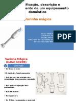 Identificação, descrição e funcionamento de um equipamento