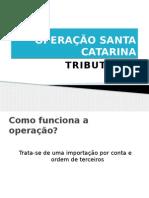 Operação Santa Catarina