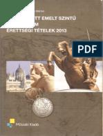 Vági Attila - Kidolgozott Emelt Szintű Történelem 2013