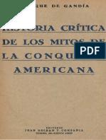 De Gandía - Historia Crítica de Los Mitos de La Conquista de América
