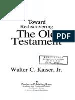 Walter Kaiser - Toward Rediscovering the OT