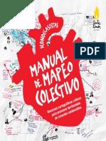 Manual de Mapeo Colectivo. Recursos Cartogáficos Críticos Para Procesos Territoriales de Creación Colaborativa. 2013