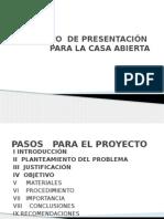 """Proyecto de Presentaciã""""n Para La Casa Abierta (1)"""