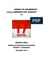 The in Order to Celebrate Independence Day August 17