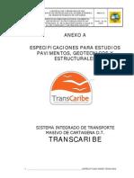 ANEXO A Esp. Estudios Pavimentos Geotecnicos y Estructurales PRETRONCALES.pdf