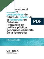 Informe Sobre La Fotografía en Catalunya 2011