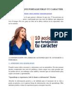 10 ACCIONES QUE FORTALECERÁN TU CARÁCTER